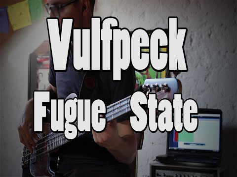 Vulfpeck - Fugue State [Bass Cover]