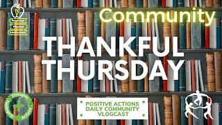 ❤️ Thankful Thursday, Wk 36 🥳 Comunnity, comunidad May 27, 2021