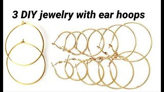 3 DIY jewelry making with ear hoops | necklace and earrings