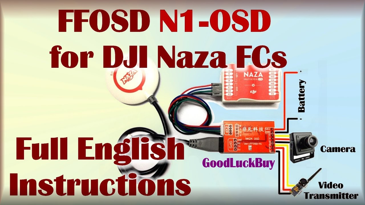 ffosd n1 osd for dji naza english instructions setup fpv goodluckbuy rh youtube com Simple Wiring Diagrams Schematic Diagram