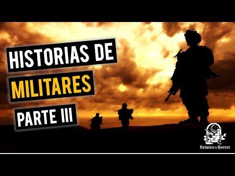 EXPERIENCIAS CON MILITARES III (HISTORIAS DE TERROR)