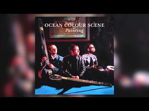 Ocean Colour Scene -The Union