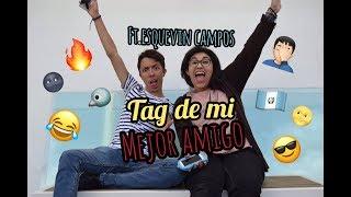 TAG DEL MEJOR AMIGO ft. ESQUEVIN CAMPOS || It