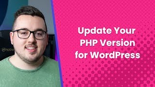How to Update Your PHP Version to Keep in Line with WordPress Recommendations