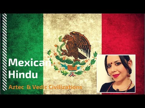 Mexican Hindu: Truths about the Aztecs and Vedic Civilization, Life Beyond Human Limitations