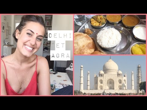 Indian Vlog 📿 Delhi et Agra