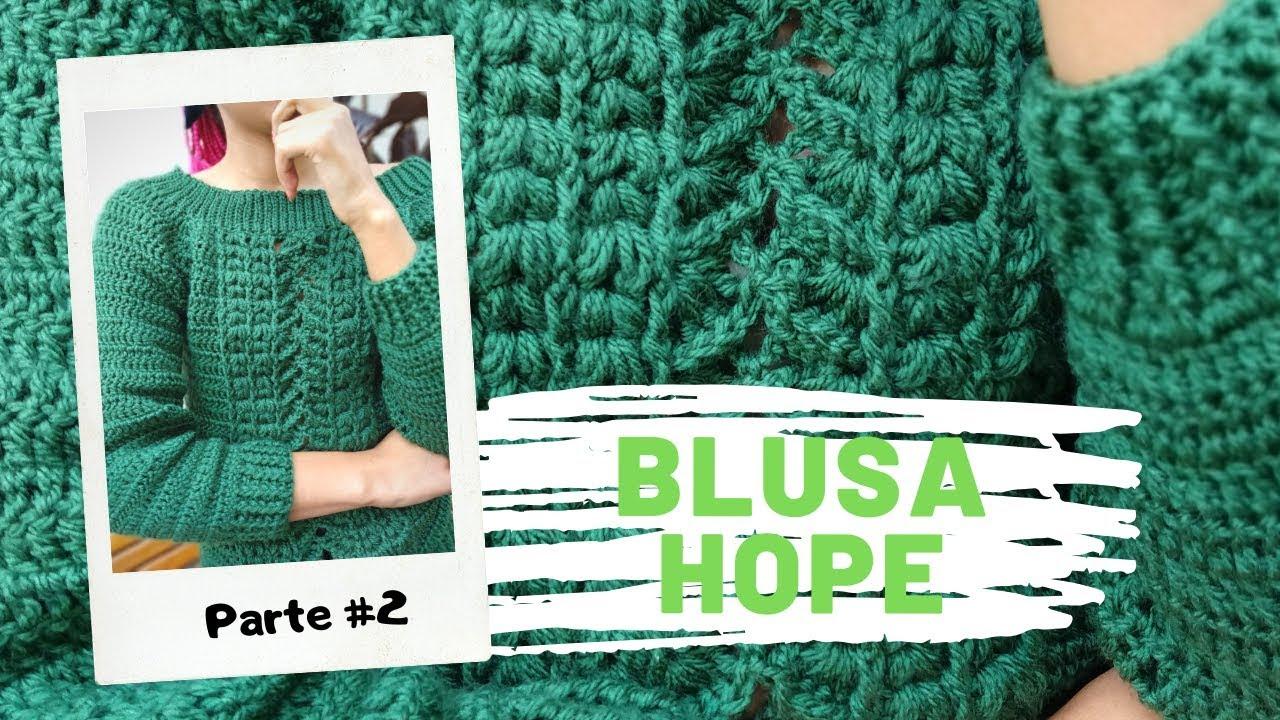 Blusa Hope ♥ Parte 2