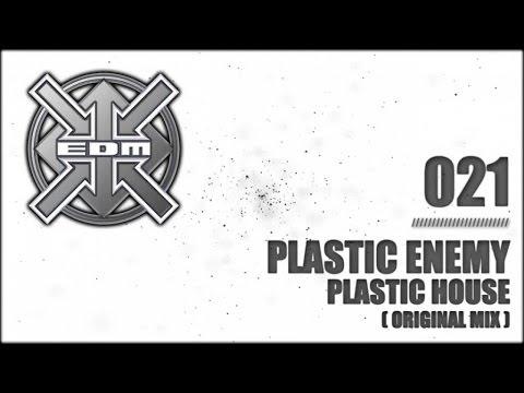 Plastic Enemy - Plastic House