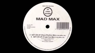 Mad Max - Track 3. Get On Up (Rave Rhythm Mix)