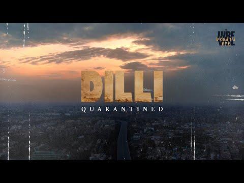 Dilli Quarantined |