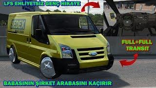 LFS EHLİYETSİZ GENÇ BABASININ ŞİRKET ARABASINI KAÇIRIR!!YAKALANIR FORD TRANSIT FULL+FULL