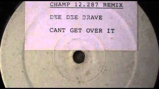 Dee Dee Brave - Can