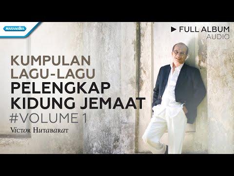 Pelengkap Kidung Jemaat/Setia Mu Tuhan Tiada Bertara - Victor Hutabarat  (Audio full album)