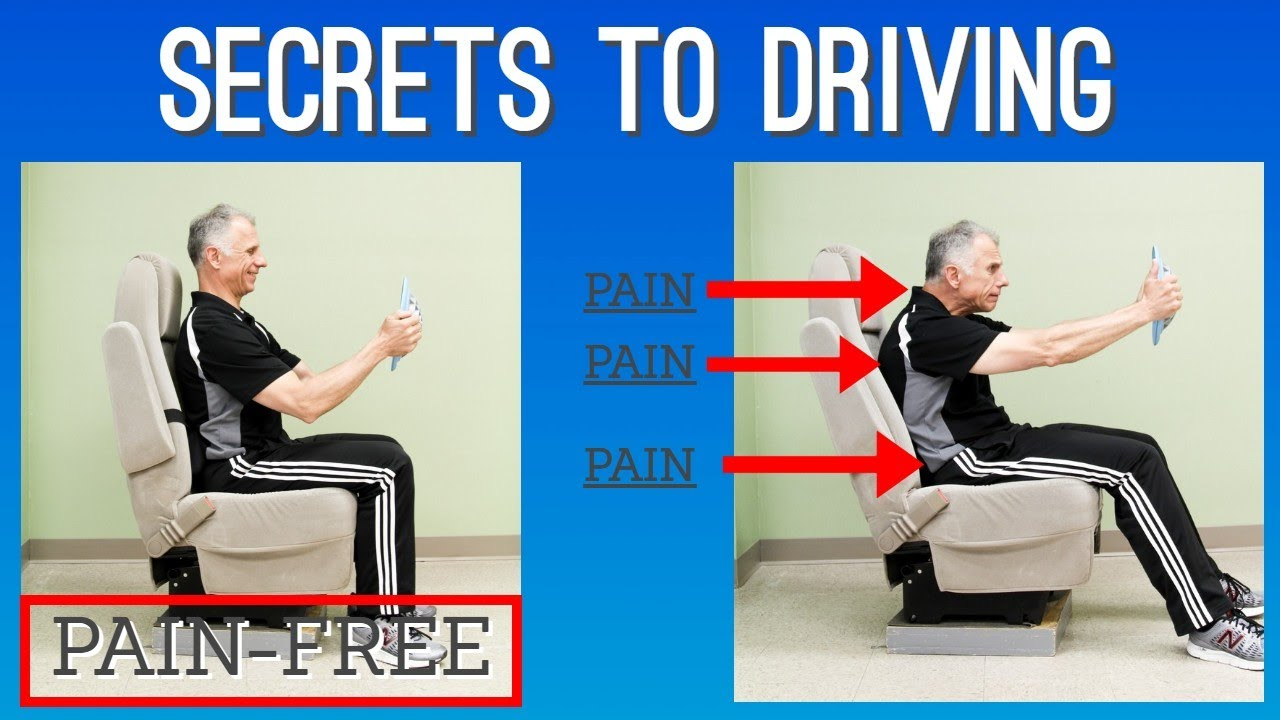 Secrets To Driving Without Back Neck Or Sciatic Pain