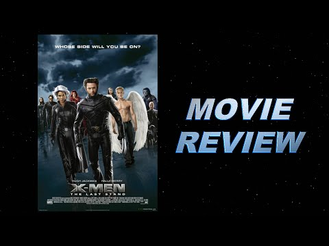 X-men: The Last Stand (2006) Movie Review