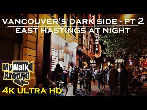 Vancouver's Dark Side Part 2- East Hastings Walk At Night (4k Video)