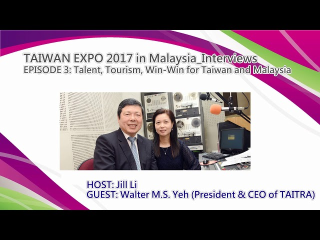 Talent, Tourism, Win-Win for Taiwan and Malaysia