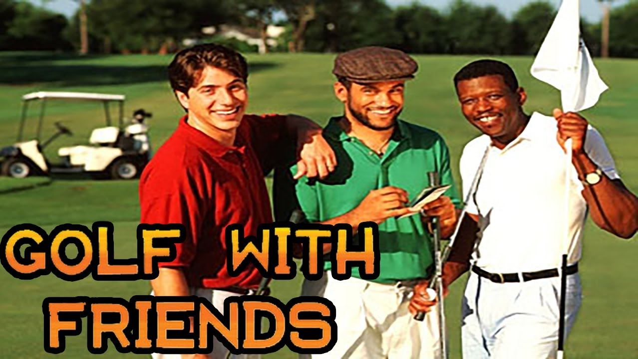 Golf with Friends #1 - YouTube Golf With Friends