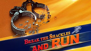 "Christian Video ""Break the Shackles and Run"""