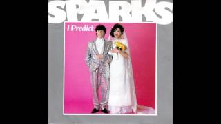 Sparks – I Predict [Club Mix]