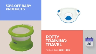 Potty Training: Travel Potties 50% Off Baby Products