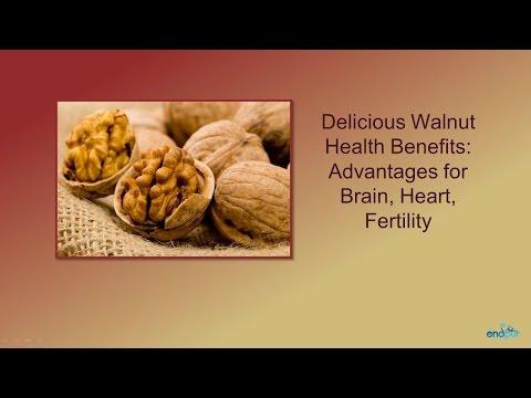 Delicious Walnut Health Benefits: Advantages for Brain, Heart, Fertility