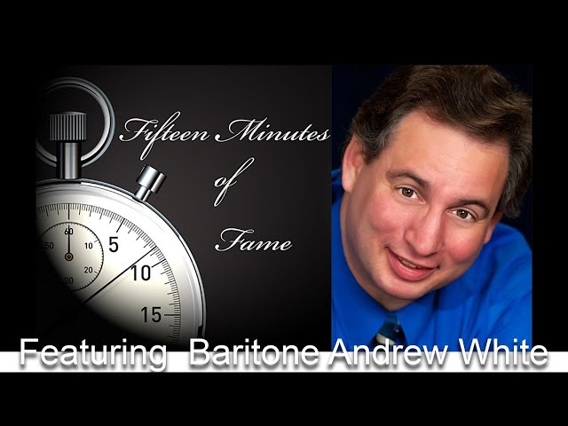 Fifteen-Minutes-of-Fame featuring Andrew White