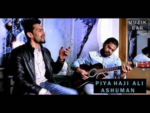 Piya Haji Ali | A. R. Rahman | Guitar Cover | Ashuman Tamta | Feat- Karan Singh