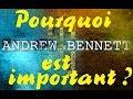 Pourquoi ANDREW BENNETT Est Important mp3