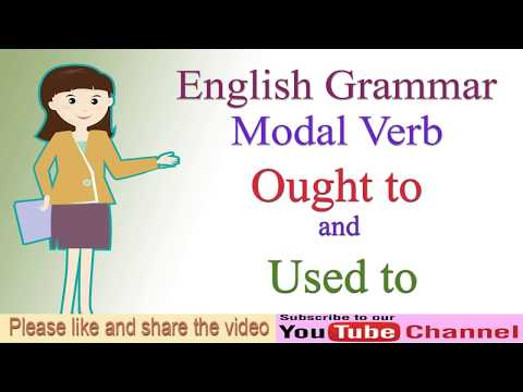 English Learning   Modal Verb Ought to and used to
