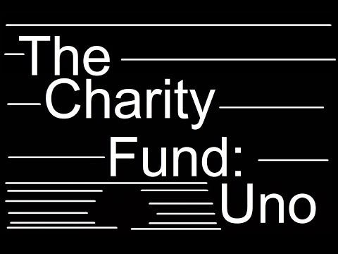 The Charity Fund: Uno
