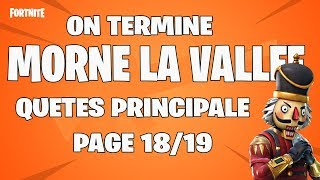 LIVE FORTNITE SUITE ET FIN MORNE LA VALLÉE PAGE 18-19 FORTNITE SAUVER LE MONDE FR PS4/FR HD