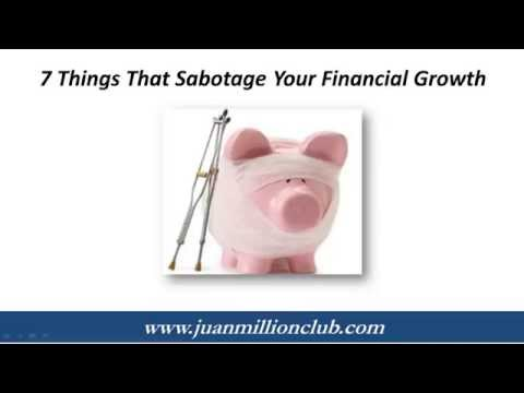 7 Things that Sabotage Your Financial Growth