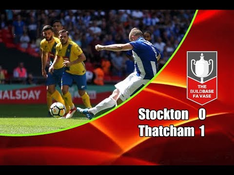 Stockton Town - Thatcham Town 0-1 20-05-2018 Highlights FA Vase Final