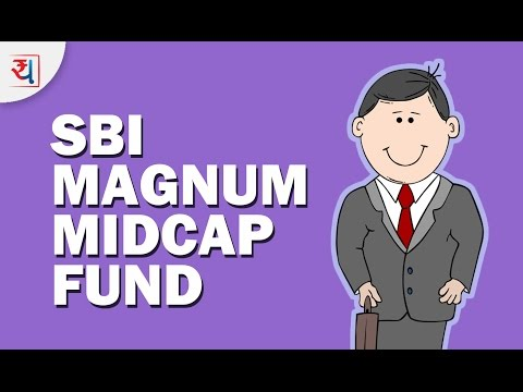 Fund Review: SBI Magnum MidCap Fund Review | Top Mid Cap Equity Funds 2017