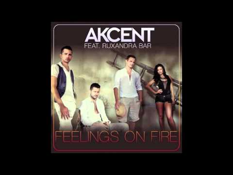Akcent Feat Ruxandra Bar - Feelings On Fire (Official MP4)