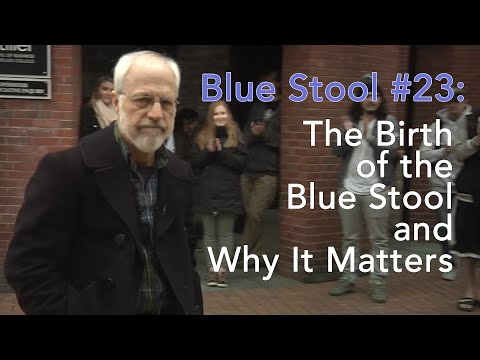 The Birth of the Blue Stool and Why It Matters