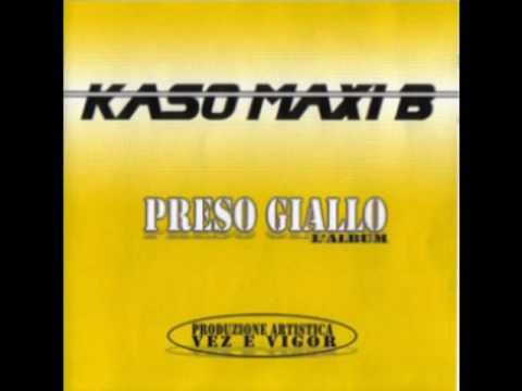 Kaso & Maxi B - Quello che non ho rmx