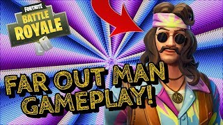 FAR OUT MAN Skin Gameplay! In Fortnite Battle Royale