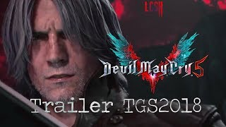 『Devil May Cry 5』Trailer DANTE Tokyo Game Show 2018