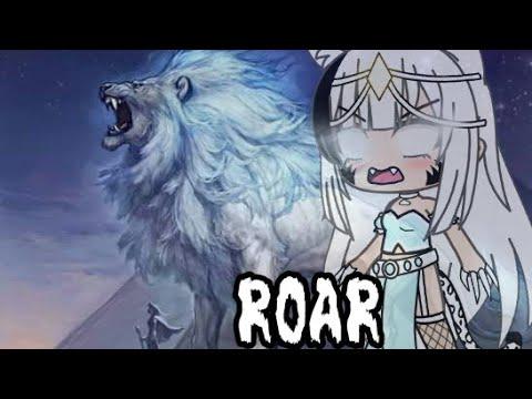 Roar    Gacha Life version