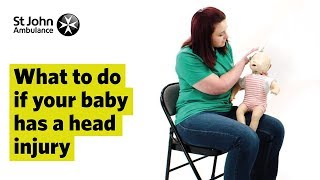 What to do if your Baby has a Head Injury - First Aid Training - St John Ambulance
