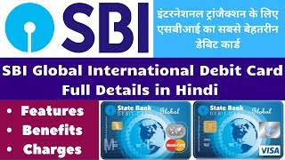 SBI Global International Debit Card Full Details | Features, Benefits, Limit & Charges