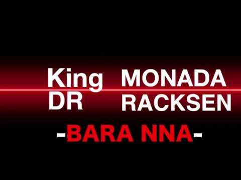 King Monada & Dr Racksen  Bara Nna
