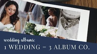 One wedding - 3 DIFFERENT wedding album companies! How to pick the perfect book for your photography
