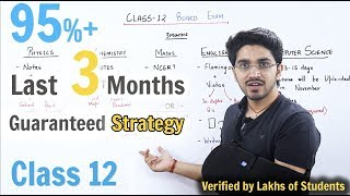 Class 12 | Last 3 months Strategy for Board Exams 🔥 | Trial and tested Strategy