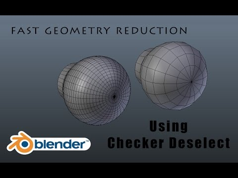 Super Fast Geometry Reduction Using Checker Deselect In Blender