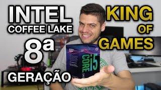 Intel coffe lake 8ª geração - i5 8600K e i5 8400 os novos REIS DOS GAMES? i7 8700K SIX CORE