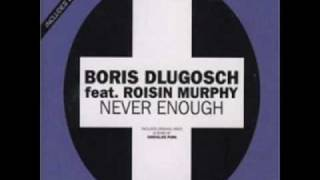 Never Enough (Chocolate Puma Mix) - Boris Dlugosch