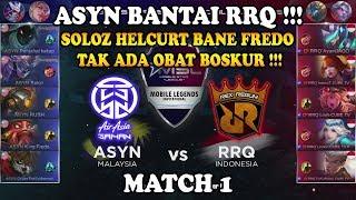 ASYN Bantai RRQ !!! ASYN(Malaysia) vs RRQ(Indonesia) MSL: Mobile Legends Season 1 - Match 1